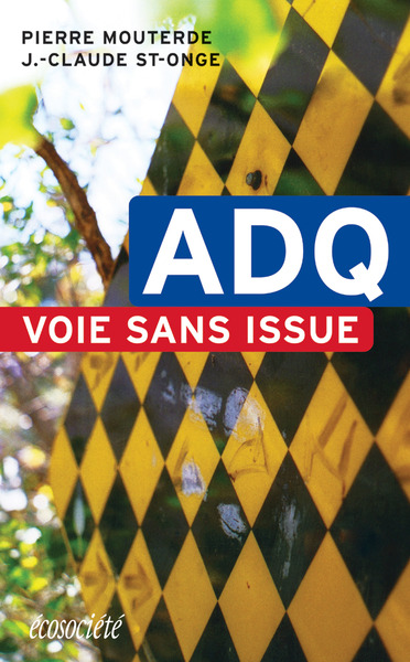 ADQ: Voie sans issue