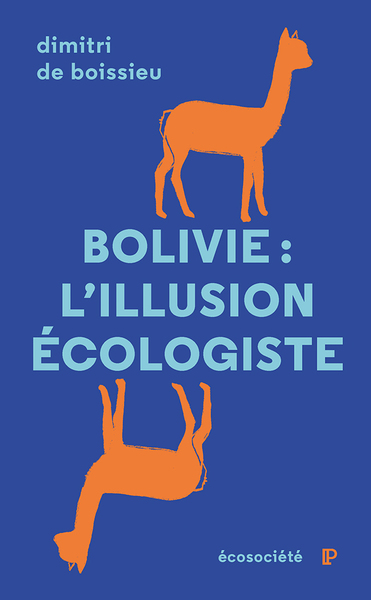 Bolivie: l'illusion écologiste